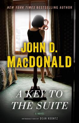 A Key to the Suite By MacDonald, John D./ Koontz, Dean R. (INT)